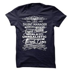I Am A Talent Manager T-Shirts, Hoodies, Sweatshirts, Tee Shirts (22.99$ ==► Shopping Now!)