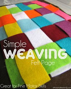 Simple Weaving Felt Page for fine motor skills with http://PowerfulMothering.com