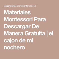 Materiales Montessori Para Descargar De Manera Gratuita | el cajon de mi nochero