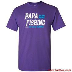 8fdfec98 Buy Fishing Papa Shirt Papa Is My Name Fishing Is My Game Shirt I Am Game