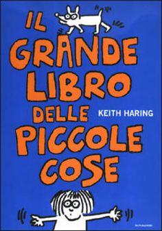 Nel 1988, due anni prima della sua prematura scomparsa, Keith Haring costruisce un libro gioco per una bambina di nome Nina.   Siamo andati alla scoperta di questo divertente albo interattivo: una piccola opera d'arte che si completa con le piccole, preziose, cose dei bambini. #libriinterattivi #librigioco #KeithHaring  http://www.vitazerotre.com/2016/07/il-grande-libro-delle-piccole-cose-k.html
