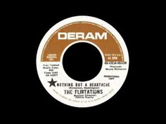The Flirtations - Nothing But A Heartache - YouTube
