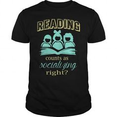 I Love Reading Counts As Socializing Right Great Gift For All Kind Readers Fan T-Shirts