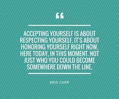 Powerful quotes about the importance of self-acceptance