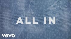 Matthew West - All In (Lyric Video)   The lyrics are on the screen