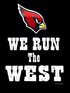 Arizona Cardinals 'We run the West' #AZLadyBirds @ArizonaLadyBirds