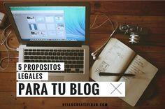 Es necesario tener propósitos legales para tu blog, de esa manera cumplirá siempre las normas y te ahorraras sustos innecesarios.