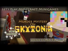 Let's Play Minecraft Minigames! Today I'm back on the brand new Skytonia PvP Server. Skytonia have been hard at work updating their maps for playing Murder (. How To Play Minecraft, Pvp, Lets Play, Mystery, Let It Be