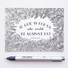 If God is for us who could be against us? - Romans 8:31 / We are thinking about releasing Bible Coloring Pages (including this one) as a free download on our website.