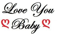 I+Love+You+...Baby!