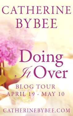 Doing It Over (Most Likely To, Book 1) by Catherine Bybee 334 pages Montlake Romance (Contemporary Romance) Format: eARC NetGalley  Voted Most Likely to Succeed, Melanie Bartlet…