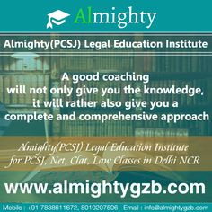 Almighty: Best Legal Education Institute for PCSJ, Net, Clat, Law Classes in NCR