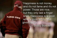 Bobby Bowden!  Who knows if he actually said this, but it sounds like him! Florida State Football, Florida State University, Florida State Seminoles, Alabama Football, American Football, Seminole Football, Football University, Oklahoma Sooners, College Football