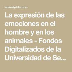 La expresión de las emociones en el hombre y en los animales - Fondos Digitalizados de la Universidad de Sevilla