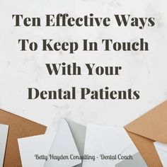 Ten Ways To Keep In Touch With Your Active and Inactive Dental Patients | Social Media Pages, Social Media Content, Dental Practice Management, Keep In Touch, Dental Offices, Health Fair, Dental Services, Dental Health, Marketing Ideas