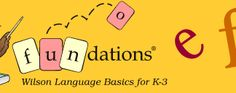 Fundations - Wilson Language Basics for K-3. Another program every school should use. Fundations teaches children WHY words are spelled the way they are, rather than memorizing lists each week, soon to be forgotten.  It just makes sense!
