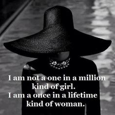 I'm not a one in a million kind of girl. I'm a once in a lifetime kind of woman ❤️