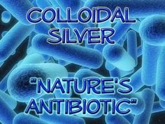 Health benefits of colloidal silver Www.Rawforbeauty.com