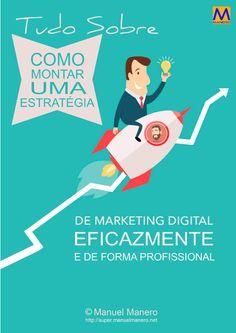 Como montar uma Estratégia de Marketing Digital Eficazmente e de forma Profissional  Quanto pagarias por uma Estratégia de Marketing Digital que Garantisse 100% dos Resultados da tua Empresa, Negócio, ou Projecto que escolhesses para desenvolver na Internet?
