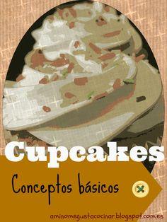 Conceptos básicos en la elaboración de cupcakes, para principiantes. Diferencia entre cupcake-magdalena-muffin. Utensilios e ingredientes básicos. En el blog A mí no me gusta cocinar.