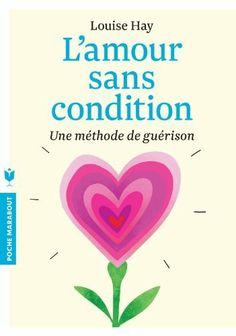L'amour sans condition de Louise L. Hay, http://www.amazon.fr/dp/2501087763/ref=cm_sw_r_pi_dp_txF7sb19J922F
