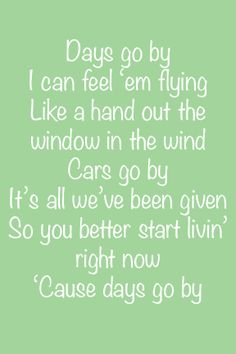 Days Go By - Keith Urban