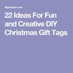 22 Ideas For Fun and Creative DIY Christmas Gift Tags