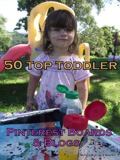 50 Top Toddler Pinterets Boards & Blogs