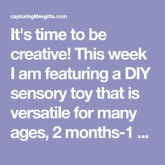 It's time to be creative! This week I am featuring a DIY sensory toy that is versatile for many ages, 2 months-1 year. Here's why moms will love it: it's cheap, easy, engaging, unique, AND helps to promote tummy time! (We all know that can be a challenge) Okay, did I get you hooked? {Baby Hula Hoop…