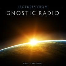 Gnostic lectures/essays/teachings.