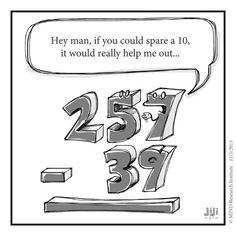 Off the Number Line: Spare a Ten Math Cartoons & Humor Subtraktion lustiger Mathe-Cartoon Math Puns, Math Memes, Math Humor, Teacher Memes, Physics Humor, Science Humor, Maths, Engineering Humor, Teacher Stuff