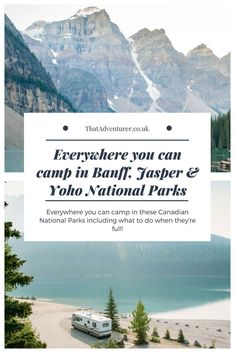 Planning to camp in Banff, Jasper and Yoho? Here is your guide to everywhere you can camp in Banff, Jasper & Yoho National Parks in Canada. Canada National Parks, Yoho National Park, Parks Canada, Jasper National Park Camping, Vancouver Island, Canada Vancouver, Alberta Canada, Banff Canada, Jasper Alberta