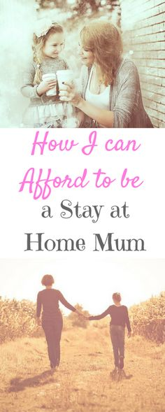 How I can Afford to be a Stay at Home Mum with money making tips and saving money advice by Laura at Savings 4 Savvy Mums