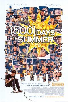 (500) Days of Summer (Starring Joseph Gordon-Levitt and Zooey Deschanel)