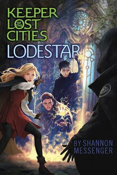 Lodestar (Keeper of the Lost Cities #5) by Shannon Messenger - November 1st 2016 by Aladdin