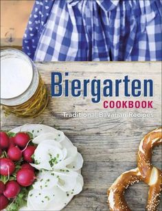 Sunshine, beer, and Brotzeit: What could be better? Bring the happiness of the Biergarten back to your own kitchen table with Biergarten Cookbook , your guide to the best recipes of Bavaria. Imagine a