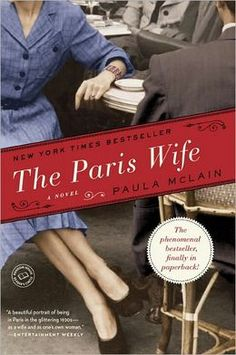 """The Paris Wife"" by Paula McLain"