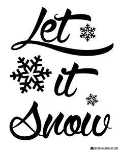Let It Snow Printable from www.thefarmgirlgabs.com