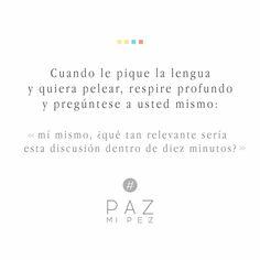 Paz mi pez All Quotes, Best Quotes, Motivational Quotes, Funny Quotes, Life Quotes, Inspirational Quotes, Simple Quotes, Clever Quotes, Life Words