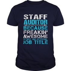 STAFF AUDITOR T-Shirts, Hoodies. BUY IT NOW ==► https://www.sunfrog.com/LifeStyle/STAFF-AUDITOR-111566581-Navy-Blue-Guys.html?id=41382