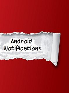 Learn about how to trigger and cancel 'Notifications' in Android device programmatic-ally.