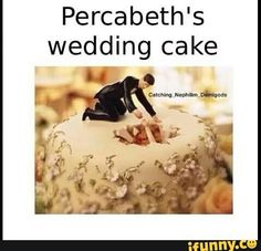 Im not sure whether to laugh or cry or fangirl over the thought of Percabeth getting married. Probs all at the same time.≤≤≤NOOO
