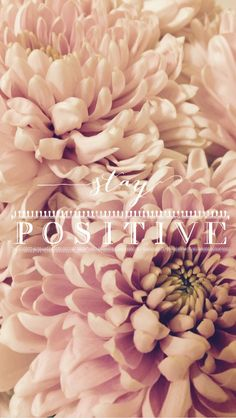 iPhone wallpaper floral positive quote