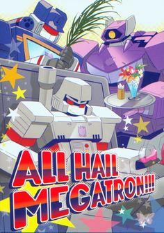 Transformers Doujinshi - All Hail Megatron!!! (Megatron)