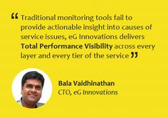eG Innovations helps you radically simplify and accelerate application performance management to boost user experience and ROI - across mission-critical virtual, cloud and physical IT infrastructures