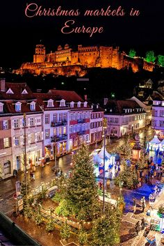 Christmas markets in Europe are magical!Read about some of the best ones here! Picture:Heidelberg Marketing