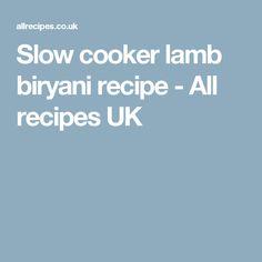 Slow cooker lamb biryani recipe - All recipes UK