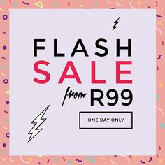 ⚡️⚡️⚡️ FLASH SALE ⚡️⚡️⚡️ items from R99 ⚡tomorrow only! 183 Long Street Cape Town! #mixshoprocks One Day Only, Calm, Instagram Posts