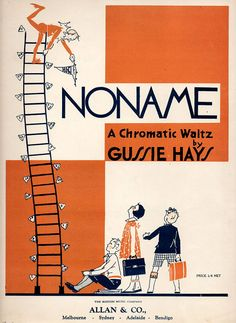 1930s sheet music for the song Noname by Gussie Hays. Published in Australia by Allan Co., copyright 1930.