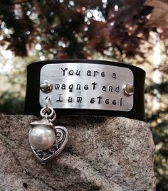 You are a Magnet and I Am Steel Leather Cuff Aluminum Plate Hand-Stamped on Etsy, $30.00